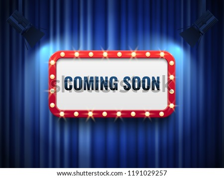 Coming soon background. special announcement concept with blue curtains, spotlights and light marquee new product come mystery poster sign. Vector mysterious chalkboard vintage banner
