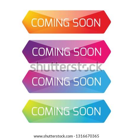 Coming Soon button set