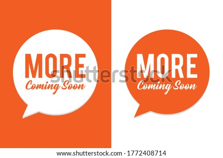 Coming Soon Design - More Coming Soon vector illustration on Orange and White background - Vector file