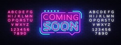 Coming Soon Neon Sign Vector. Coming Soon Badge in neon style, design element, light banner, announcement neon signboard, night advensing. Vector Illustration. Editing text neon sign
