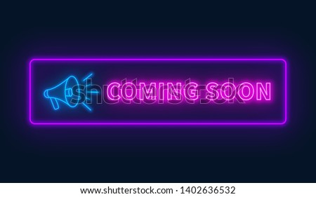 coming soon neon sign with
