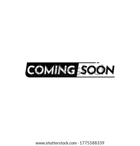 Coming Soon Text Label Vector Template Design Illustration