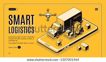Commercial delivery service, business logistics company smart technologies isometric vector web banner, landing page. Cargo truck, forklift and flying postal drone on cellphone screen illustration