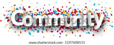 Community banner with colorful paper confetti. Vector background.