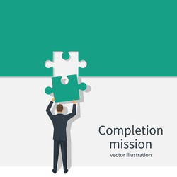 Completion mission concept. Businessman standing with back holding puzzle in hands putting in jigsaw. Business metaphor. Vector illustration flat design. Successful implementation plan. Execute plan.