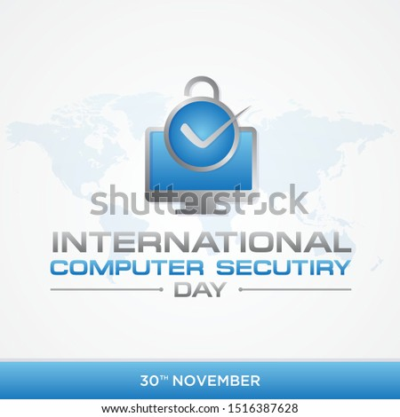 Computer Security Day letter emblem in modern style with world map. Calendar for each day on november 30. Vector illustration EPS.8 EPS.10