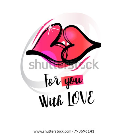 Concept flyer with text for you with love. Template romantic banner, poster with lips seeing as heart. Fashion image for advertising beauty blog, salon, boutique, shop.