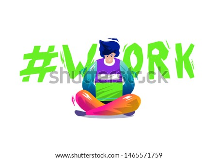 """Concept in flat style with man sitting with laptop and working. On-line working and education. Businessman. Typography with hashtag """"work"""". Vector illustration."""