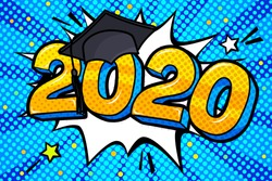 Concept of a graduating class of 2020. Numbers with graduation cap in pop art style on blue background. Vector illustration.