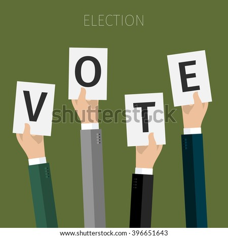 Concept of election. hands holding sheets of paper with the letters Vote, election day campaign. Flat design, vector illustration.