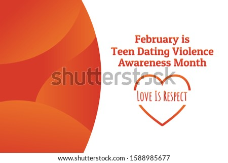 Concept of Teen Dating Violence Awareness Month, February. Template for background, banner, card, poster with text inscription. Vector EPS10 illustration