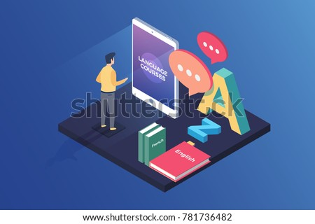 Concept on-line learning and teaching on theme of foreign languages. Student stands in front of gadget near textbooks at English, French and letters of Latin alphabet. 3d isometric flat design. Vector