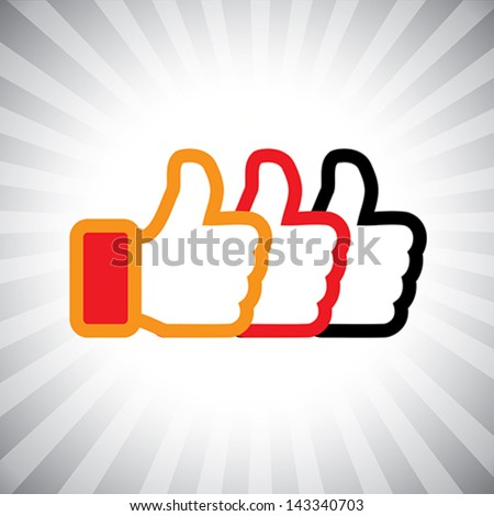 Concept vector graphic- social media like hand icons ( signs ) set used in sites like facebook. The illustration shows three thumbs up signs in orange, red and black colors