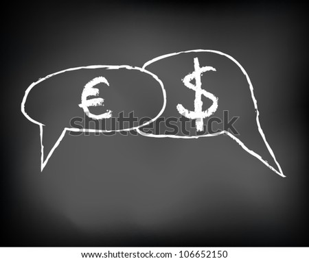 Conceptual handwritten white text chalk on black chalkboard. euro, dollar symbol debate. Vector Illustration.