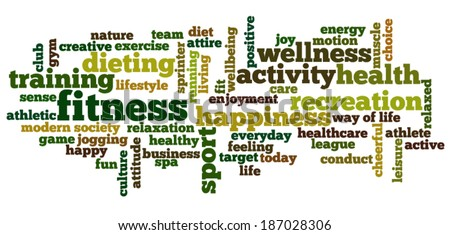 Conceptual image of tag cloud containing words related to fitness, recreation, sports and healthy lifestyle.