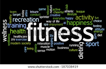 Conceptual image of tag cloud containing words related to fitness, recreation, sports and healthy lifestyle, on black background