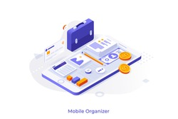 Conceptual template with smartphone, documents, money, calculator, briefcase. Scene for mobile organizer app, application for file organization, task management. Isometric vector illustration.