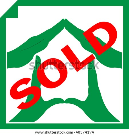 Conceptual vector illustration of a house symbol made from hands with sign SOLD overlayed on it - stock vector