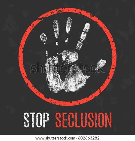 Conceptual vector illustration. Social problems. Stop seclusion.