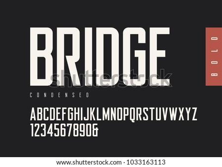 condensed bold retro sans serif....