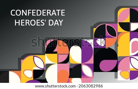 Confederate Heroes' Day.Geometric design suitable for greeting card poster and banner Foto stock ©