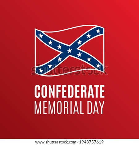 Confederate Memorial Day vector. Confederate waving flag icon vector. Remembrance of Confederate soldiers who have died in military service vector illustration. Important day Сток-фото ©