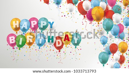 Confetti and colored balloons with the text Happy Birthday. Eps 10 vector file.