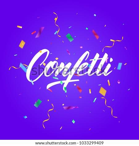 Confetti. Colorful confetti pieces. Holiday festive background.