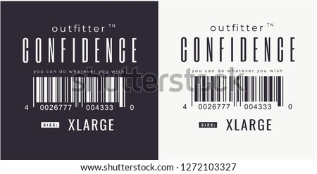 confidence slogan with barcode for fashion print