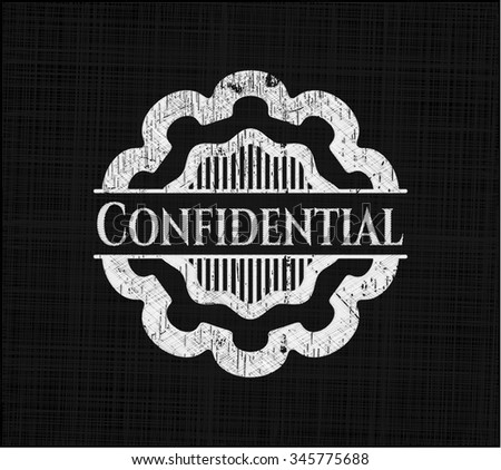 Confidential written with chalkboard texture