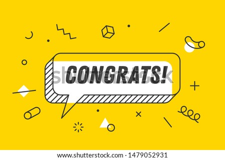 Congrats. Banner, speech bubble, poster and sticker concept, geometric memphis style with text Congrats. Icon balloon with quote message congrats or congratulations. Vector Illustration