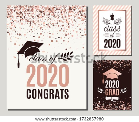 Congrats Class of 2020 greeting cards set in rose gold confetti colors. Three vector grad party invitations. Grad posters. All isolated and layered
