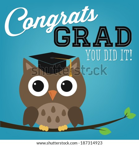 Congrats Grad You Did It Graduation Owl