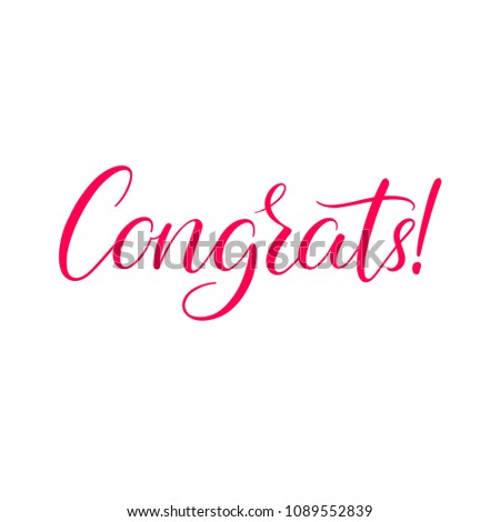 Congrats! Hand written calligraphy for congratulations and greeting cards. Isolated on white background #1089552839