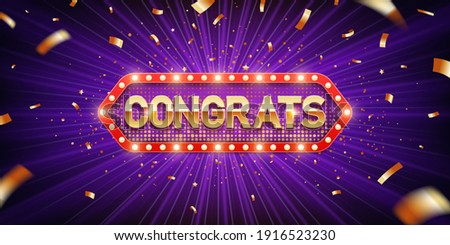 Congrats. Retro congratulation banner with glowing light bulbs and golden confetti on a burst purple background. Winners of poker, jackpot, roulette, cards or lottery.