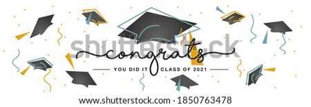 Congrats you did it Class of 2021 handwritten typography lettering line design black caps trendy sea green orange color white isolated background banner