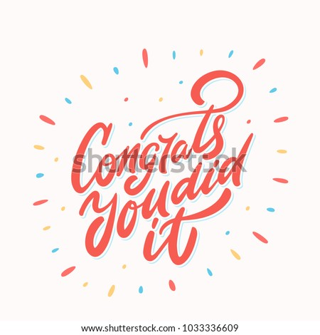 Congrats, you did It. Greeting card.