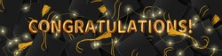 Congratulation graduates. Vector illustration of the word Congratulations in gold letters on the background of graduation caps and led garland. Design of greeting, invitation card or banner