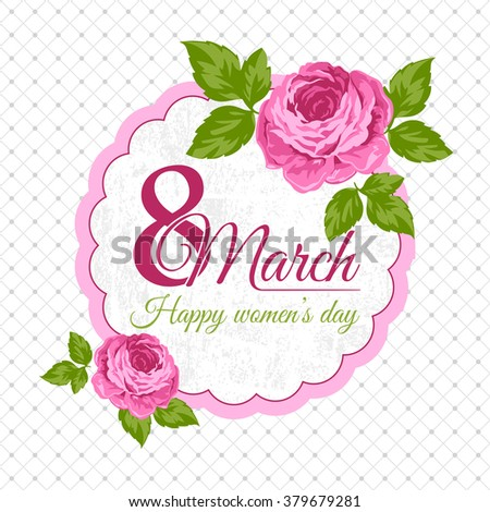 Congratulation 8 March card. Happy women's day. Beautiful greeting cards with roses in vector. #379679281