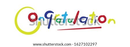 Congratulations banner. Funny typography vector. Greeting