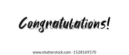 Congratulations banner, hand drawn calligraphy text. Handwritten congratulate sign.