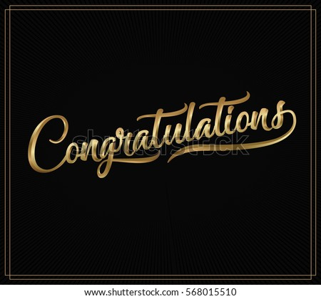 Congratulations. Calligraphy lettering. Handwritten phrase with gold text on dark background.