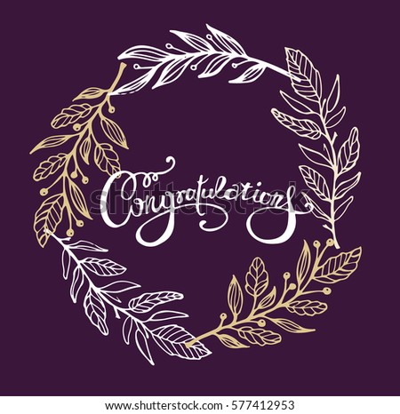 Congratulations calligraphy with floral decor. Hand written text. Lettering. Calligraphic banner.