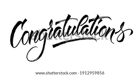 Congratulations card. Hand lettering. Modern brush calligraphy with brush texture. Handwritten phrase.