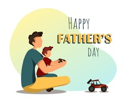 Congratulations card or banner for father's day. Dad and son are sitting and playing with a radio-controlled car. Vector illustration in flat style.