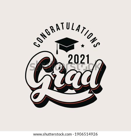 Congratulations Grad 2021. Print for graduation design, congratulation event, party, high school or college graduate
