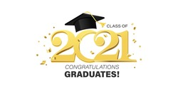 Congratulations graduates banner with cap and golden design elements. Class of 2021. Graduation black and gold logo. Grad concept for high school or college party, photo album etc.Vector illustration.