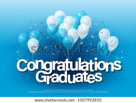 congratulations graduates greeting card lettering template with balloon and confetti. Design for invitation card, banner, web, header and flyer. vector illustrator