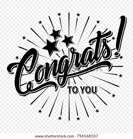 Congratulations. Hand lettering illustration. Calligraphic greeting inscription. Vector handwritten typography.