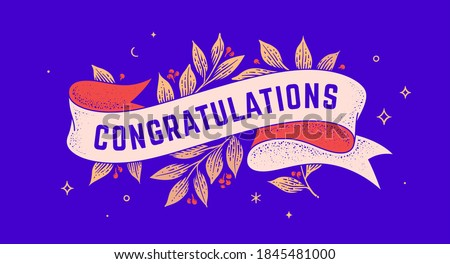 Congratulations. Retro greeting card with ribbon and text congratulations. Old ribbon banner in engraving style. Old school vintage ribbon for greeting card Congratulations. Vector Illustration
